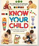 Know Your Child, Miriam Stoppard, 0345370562