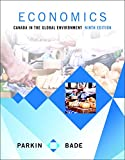 Economics: Canada in the Global Environment Plus MyEconLab with Pearson eText -- Access Card Package (9th Edition)