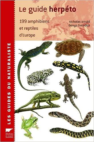 Lire en ligne Le guide herpéto : 199 amphibiens et reptiles d'Europe pdf, epub ebook