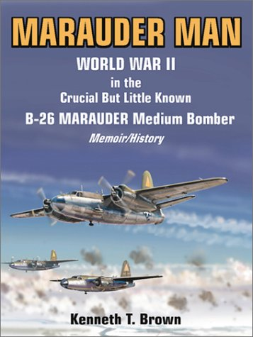 Marauder Man: World War II in the Crucial but Little, used for sale  Delivered anywhere in USA