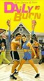 Daily Burn: Kick, Dance & Firm [VHS]