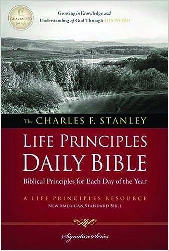 NASB Charles Stanley Life Principles Daily Bible HB (Signature Series)