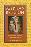 Egyptian Religion, E. A. Wallis Budge and Outlet Book Company Staff, 0517122758