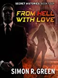Front cover for the book From Hell With Love by Simon R. Green