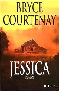 Jessica par Bryce Courtenay