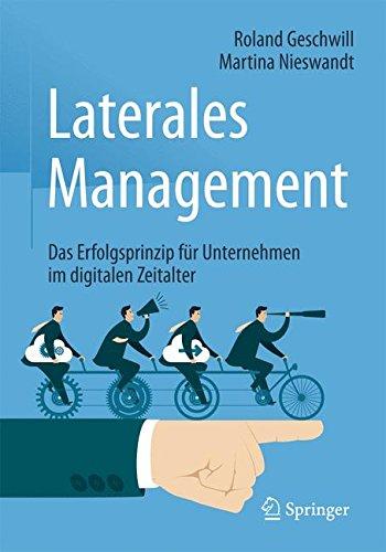 Laterales Management: Das Erfolgsprinzip für Unternehmen im digitalen Zeitalter
