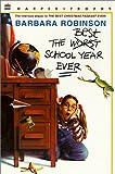 The Best School Year Ever, Barbara Robinson, 0613020731