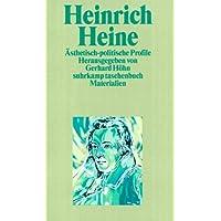 Heinrich Heine. Ästhetisch-politische Profile.