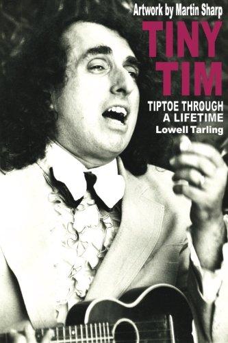 Tiny Tim: Tiptoe Through a Lifetime PDF