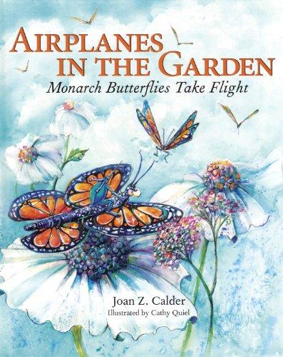 Cheap  Airplanes in the Garden: Monarch Butterflies Take Flight (A Mom's Choice Award..