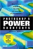 Photoshop 6 Power Shortcuts, Michael Ninness, 078972426X