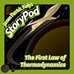 The First Law of Thermodynamics   James Patrick Kelly