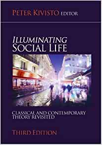 illuminating social life classical and contemporary theory revisited pdf