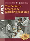 The Pediatric Emergency Medicine Resource, AAP, 076374414X
