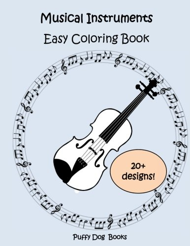 Book Violin First (Musical Instruments Easy Coloring Book: 20+ designs)