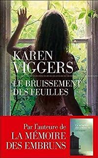 Le bruissement des feuilles, Viggers, Karen