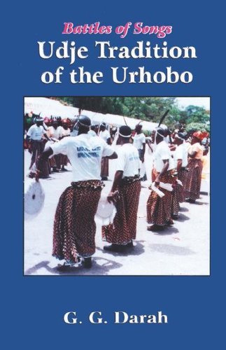 Battles of Songs: Udje Tradition of the Urhobo PDF