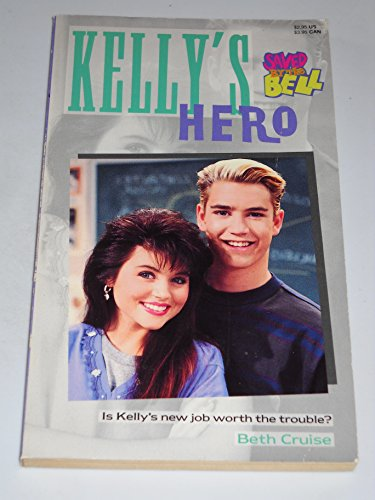 KELLY'S HERO (SAVED BY THE BELL) #10