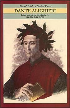 Dante Alighieri (Bloom's Modern Critical Views) Paperback – January