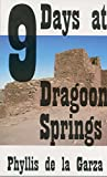 Nine Days at Dragoon Springs