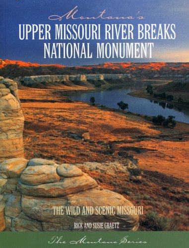 Montana's Upper Missouri River Breaks National Monument
