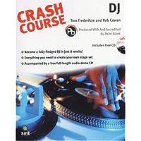 Crash Course Dj