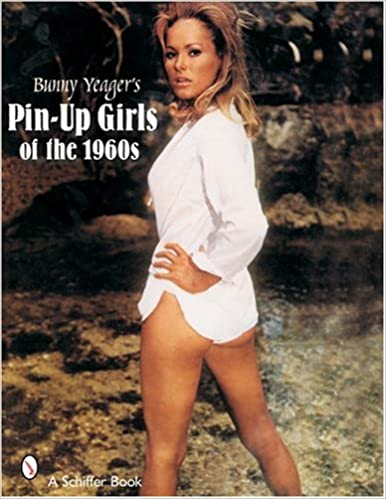 6edec2e60ec Bunny Yeager s Pin Up Girls of the 1960s  Bunny Yeager ...
