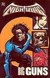 Nightwing Vol 6 : Big Guns