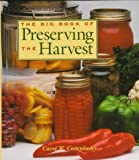 The Big Book of Preserving the Harvest, Carol W. Costenbader, 0882668005