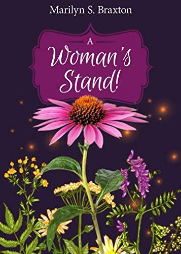 A Woman's Stand! (Moments in Heaven) (Volume 1) (In Heaven Experiencing The Throne Of God)