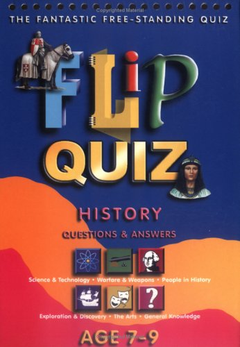 History Age 7-9: Flip Quiz: Questions & Answers (Flip Quiz series)