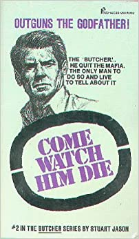 Book Come Watch Him Die (The Butcher #2)