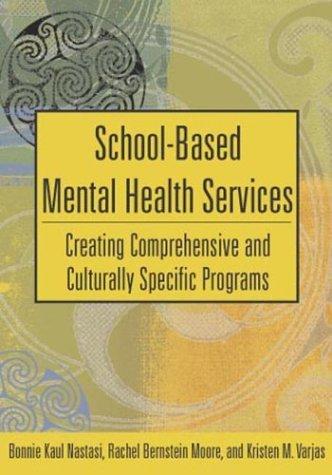 SCHOOL-BASED MENTAL HEALTH SERVICES