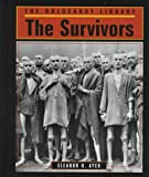 The Survivors, Eleanor H. Ayer, 1560060964