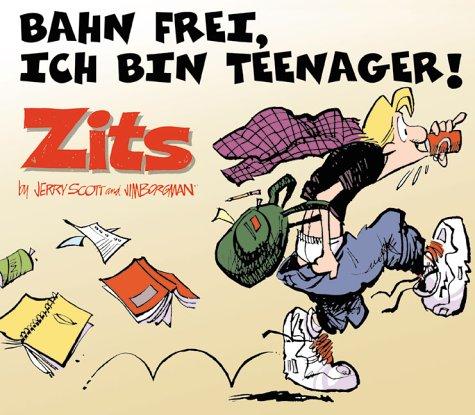 Zits 3 - Bahn frei, ich bin Teenager! Taschenbuch 3897191431