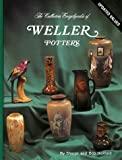 img - for The Collectors Encyclopedia of Weller Pottery: The Collectors Encyclopedia by Sharon Huxford (1979-08-24) book / textbook / text book