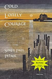 Cold Lonely Courage by Soren Petrek ebook deal