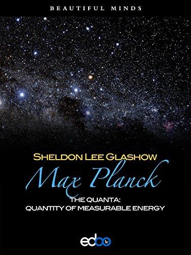 Plank Century - Max Planck - Sheldon Lee Glashow