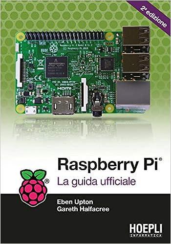 Raspberry Pi. La guida completa