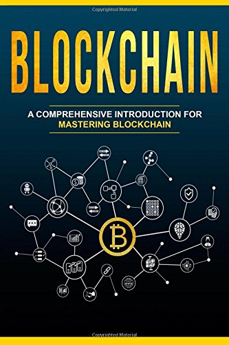 [B.e.s.t] Blockchain: A Comprehensive Introduction For Mastering Blockchain<br />WORD