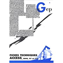 Fiches techniques Access 2000, 97 et 7.0