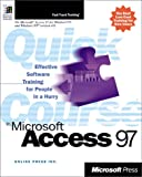 Quick Course in Microsoft Access 97, Online Press, Inc. Staff, 073561072X