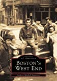 Boston's West End (Images of America)