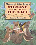 Mouse of My Heart, Margaret Wise Brown, 0786825464