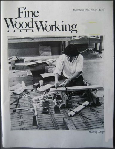 Fine Woodworking: May/June 1982 No. -