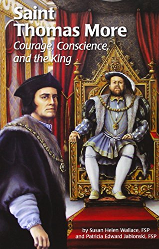 Saint Thomas More: Courage, Conscience, and the King (Encounter the Saints (Paperback))