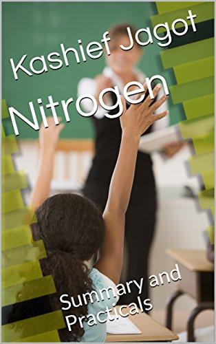 Nitrogen: Summary and Practicals