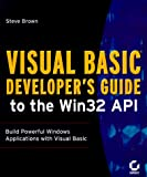 Visual Basic Developer's Guide to the Win32 API