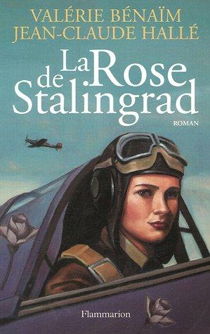 - La Rose de Stalingrad