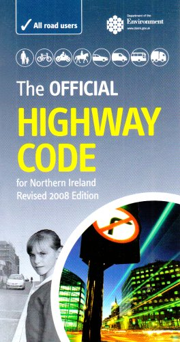 The Official Highway Code for Northern Ireland